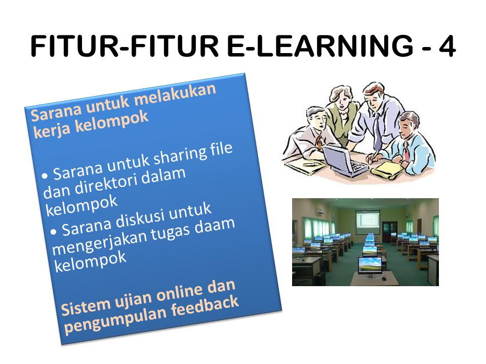 FITUR-FITUR E-LEARNING - 4