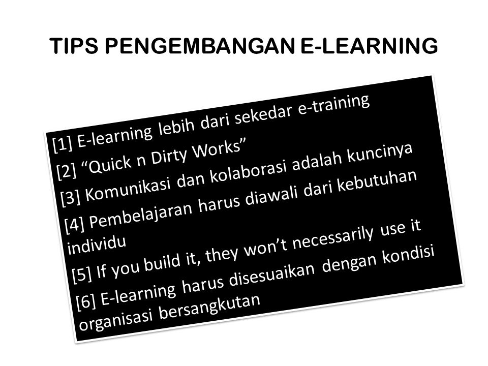 TIPS PENGEMBANGAN E-LEARNING