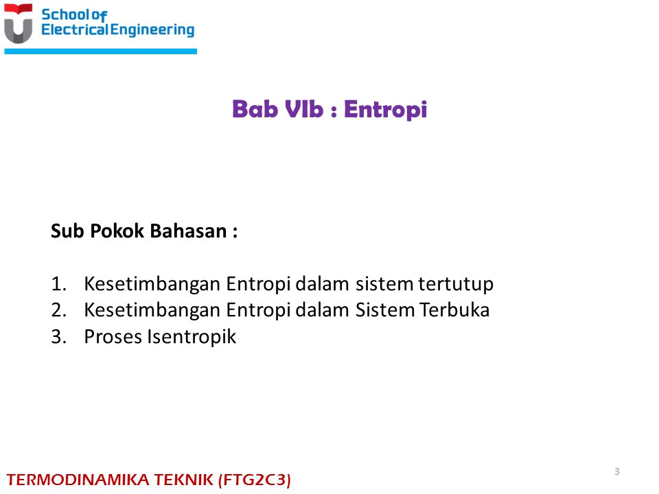 Bab VIb : Entropi Sub Pokok Bahasan :