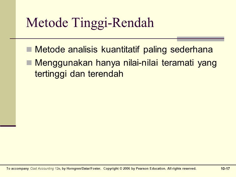 Metode Tinggi-Rendah Metode analisis kuantitatif paling sederhana