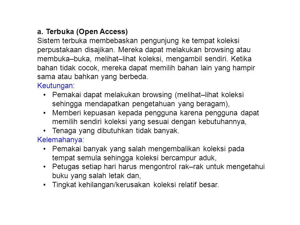 a. Terbuka (Open Access)
