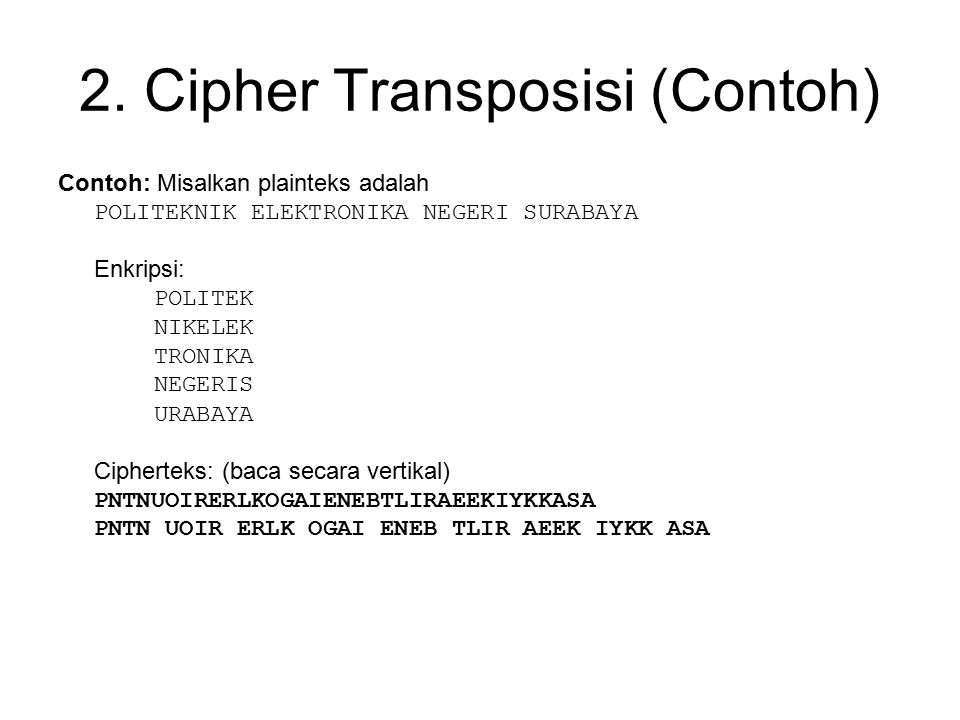 2. Cipher Transposisi (Contoh)