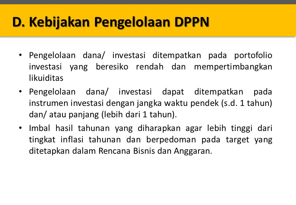 D. Kebijakan Pengelolaan DPPN
