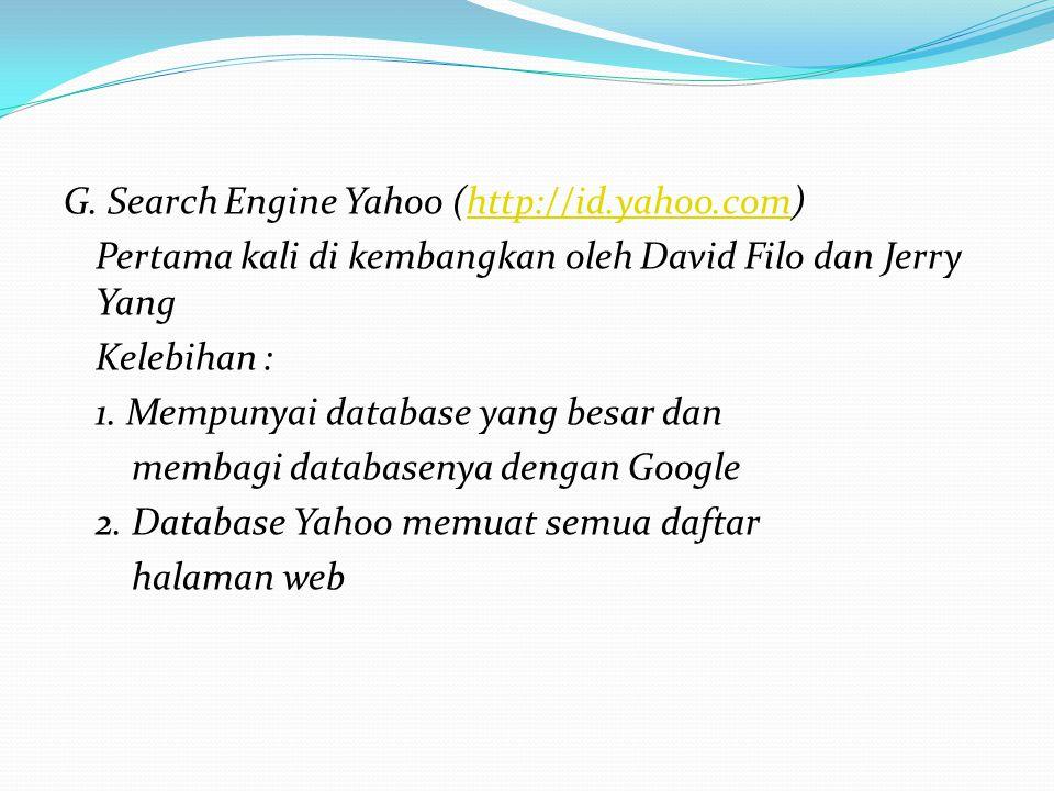 G. Search Engine Yahoo (http://id. yahoo