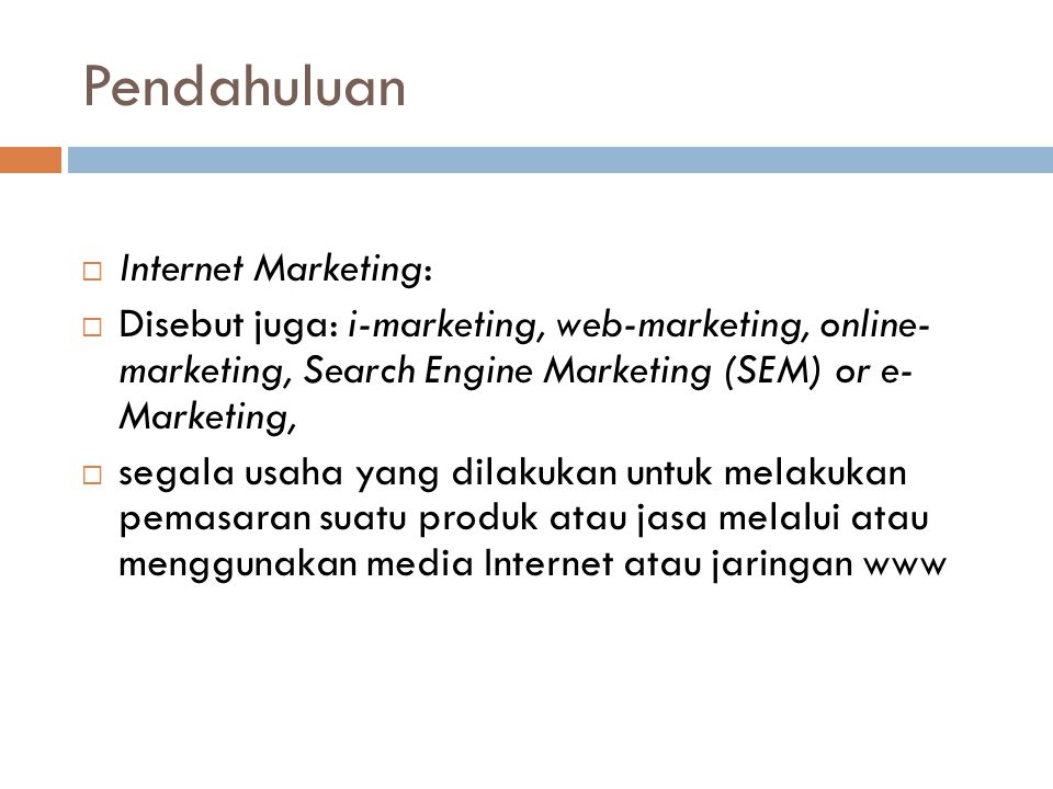 Pendahuluan Internet Marketing: