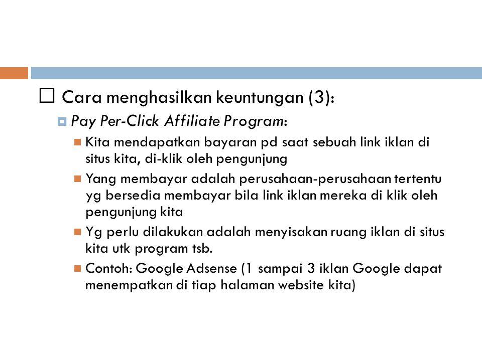 Cara menghasilkan keuntungan (3):