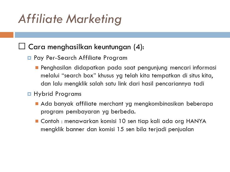 Affiliate Marketing  Cara menghasilkan keuntungan (4):