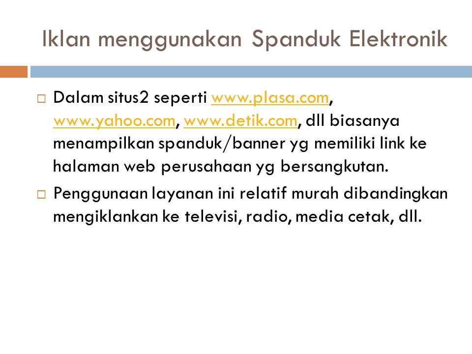 Iklan menggunakan Spanduk Elektronik