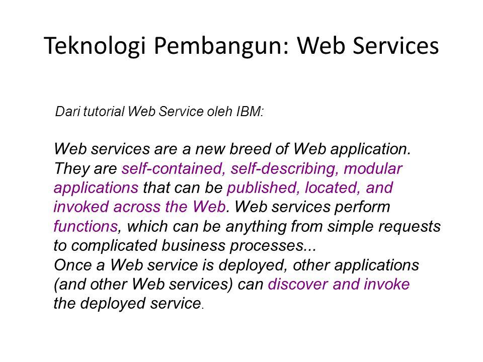 Teknologi Pembangun: Web Services