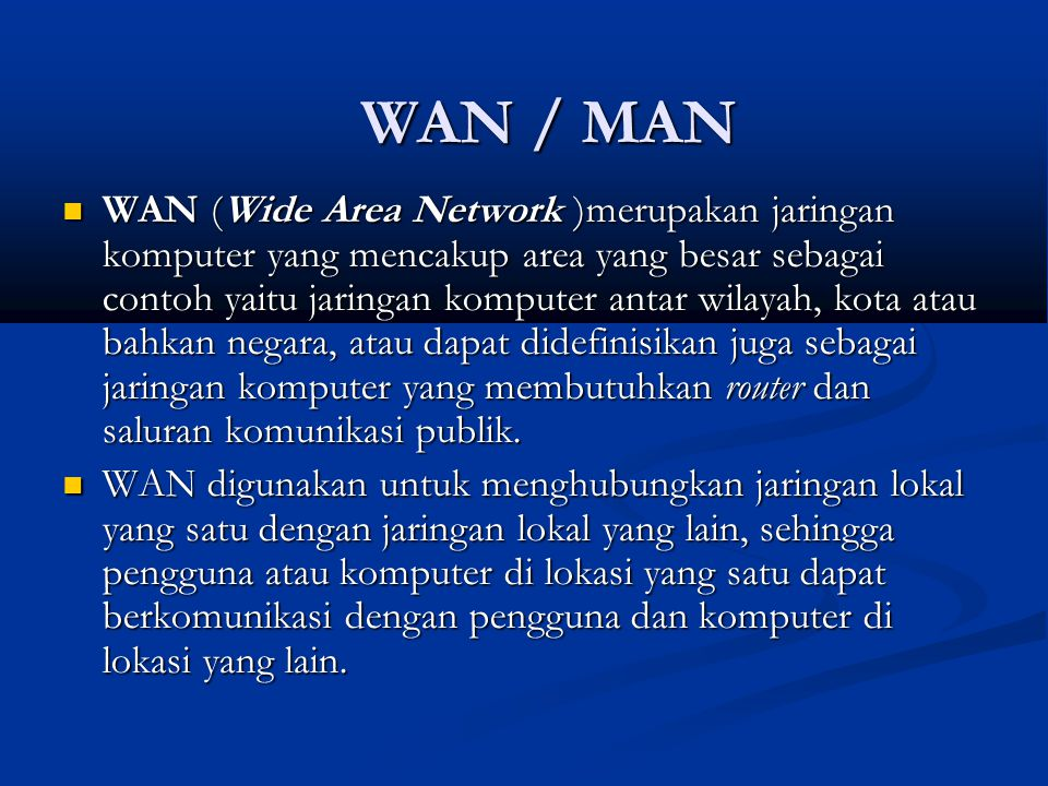 WAN / MAN
