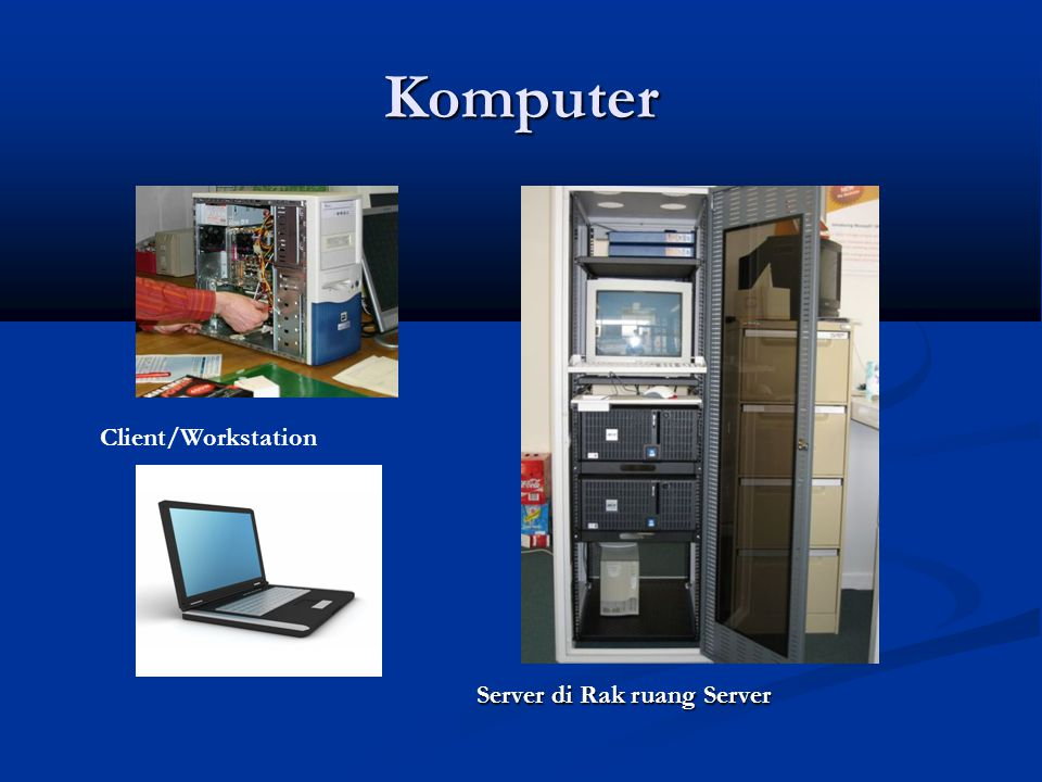 Komputer Client/Workstation Server di Rak ruang Server