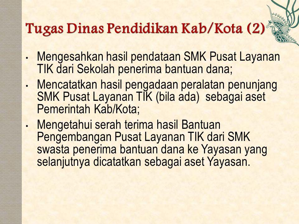 Tugas Dinas Pendidikan Kab/Kota (2)