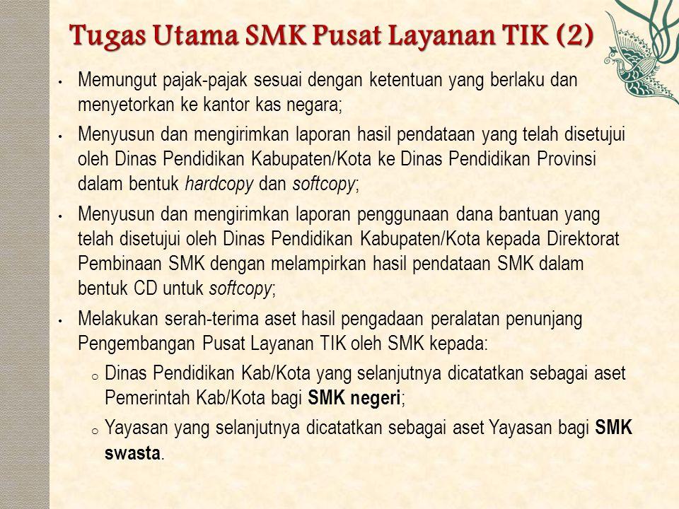 Tugas Utama SMK Pusat Layanan TIK (2)
