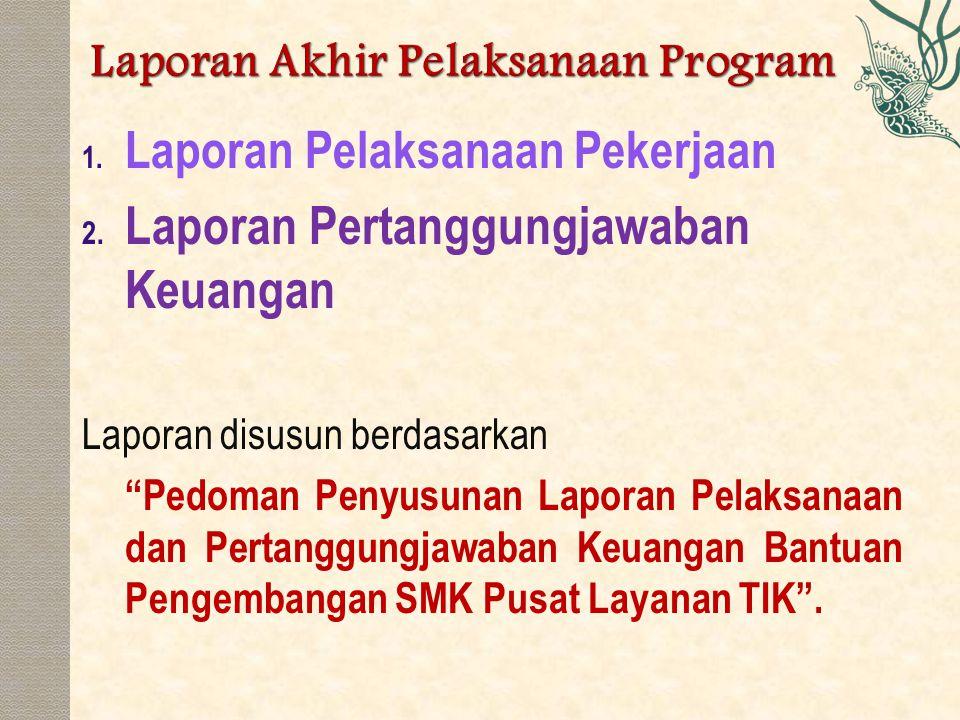 Laporan Akhir Pelaksanaan Program