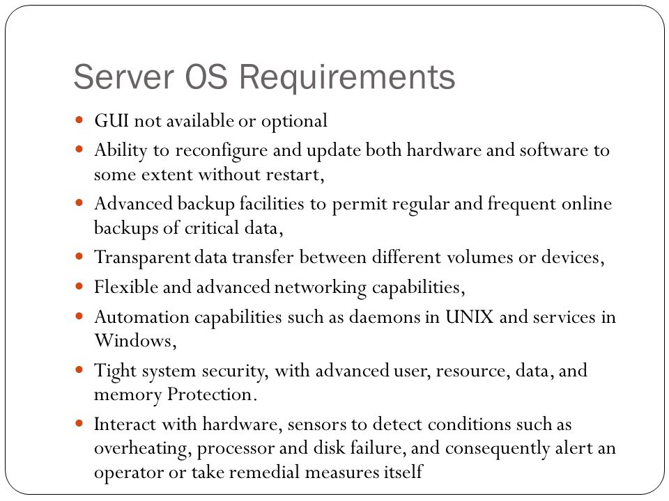 Server OS Requirements