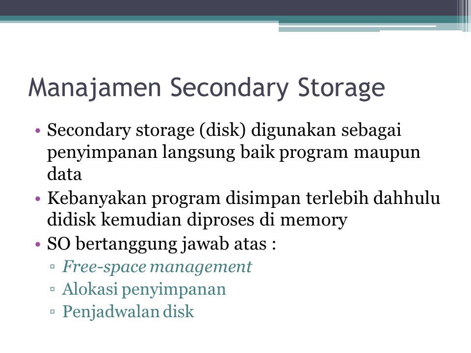 Manajamen Secondary Storage