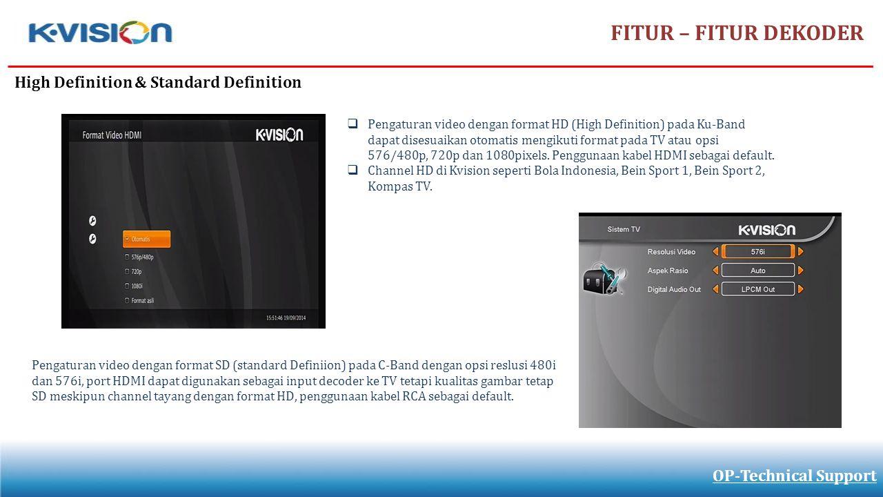 FITUR – FITUR DEKODER High Definition & Standard Definition