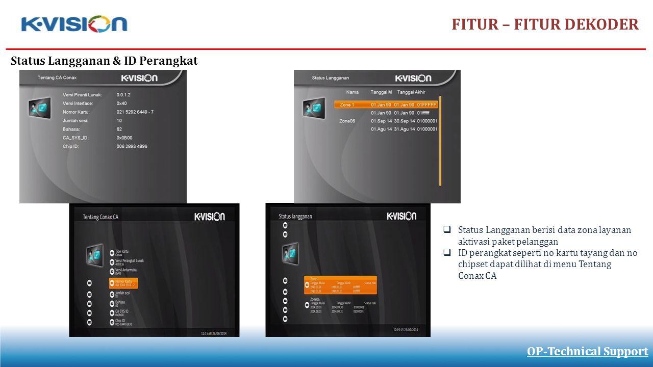 FITUR – FITUR DEKODER Status Langganan & ID Perangkat