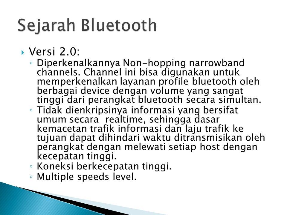 Sejarah Bluetooth Versi 2.0: