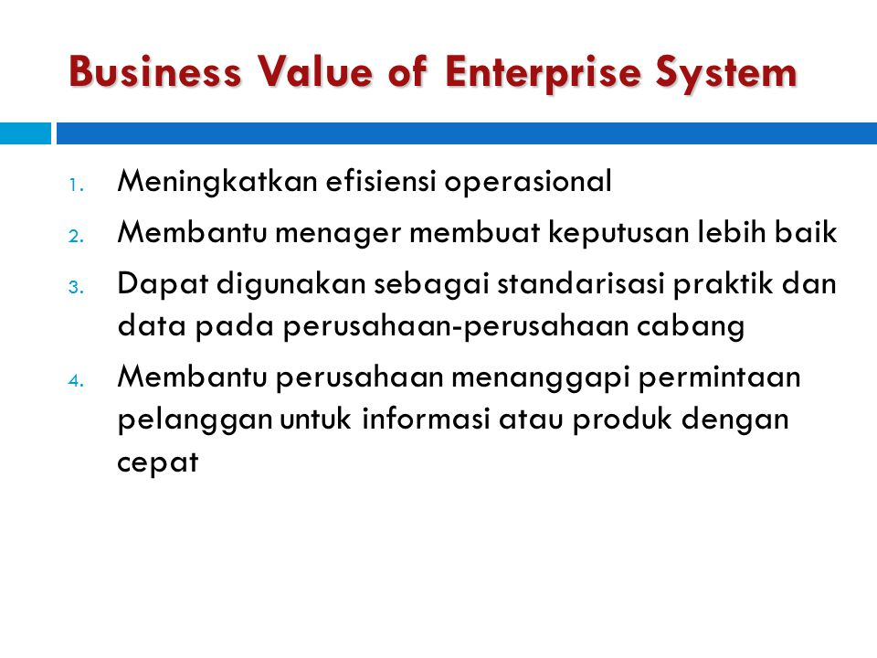 Business Value of Enterprise System