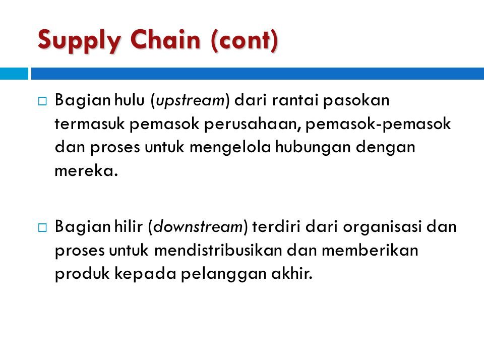 Supply Chain (cont)