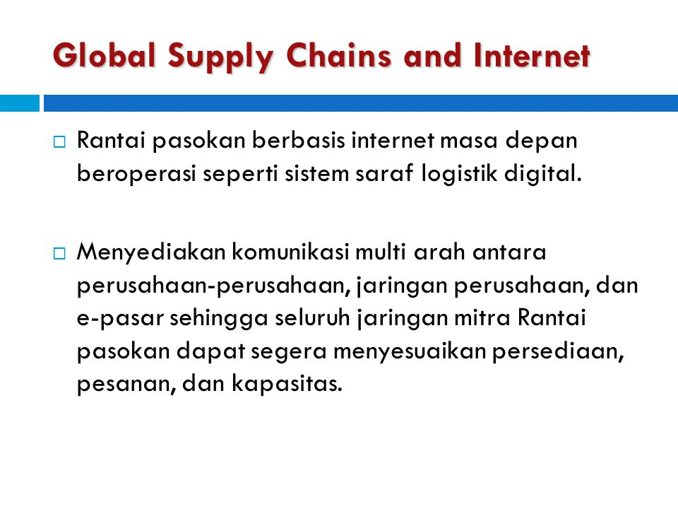 Global Supply Chains and Internet