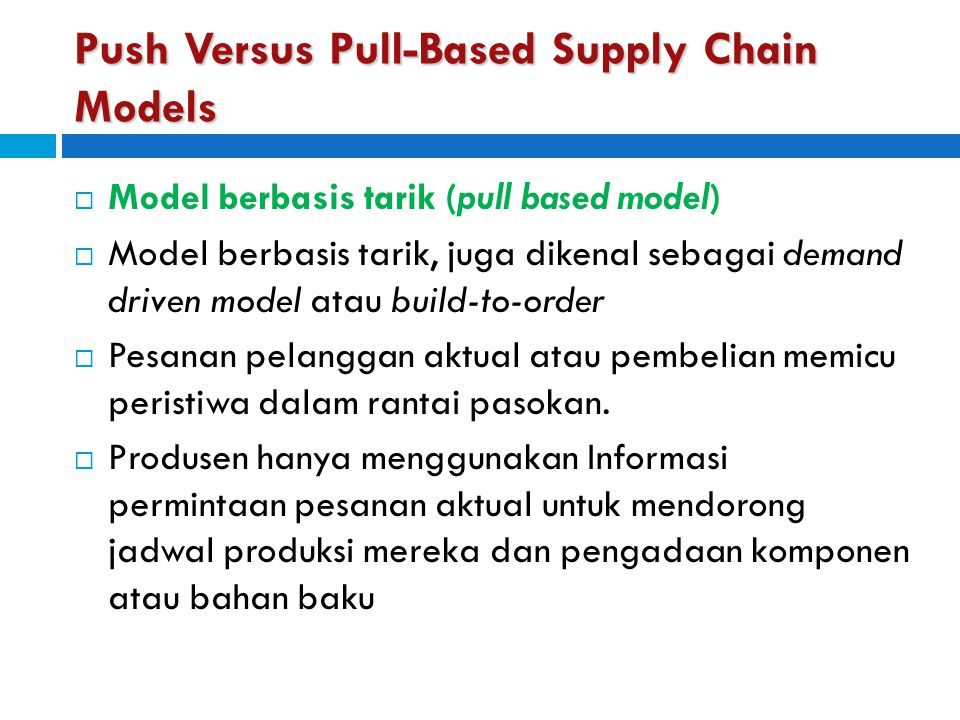 Push Versus Pull-Based Supply Chain Models