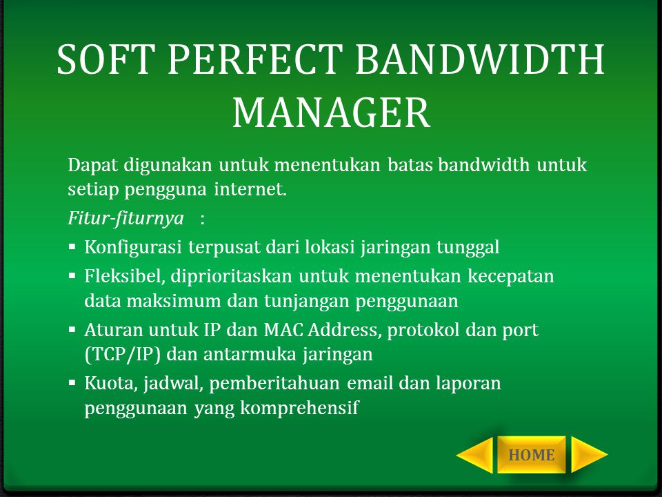 SOFT PERFECT BANDWIDTH MANAGER