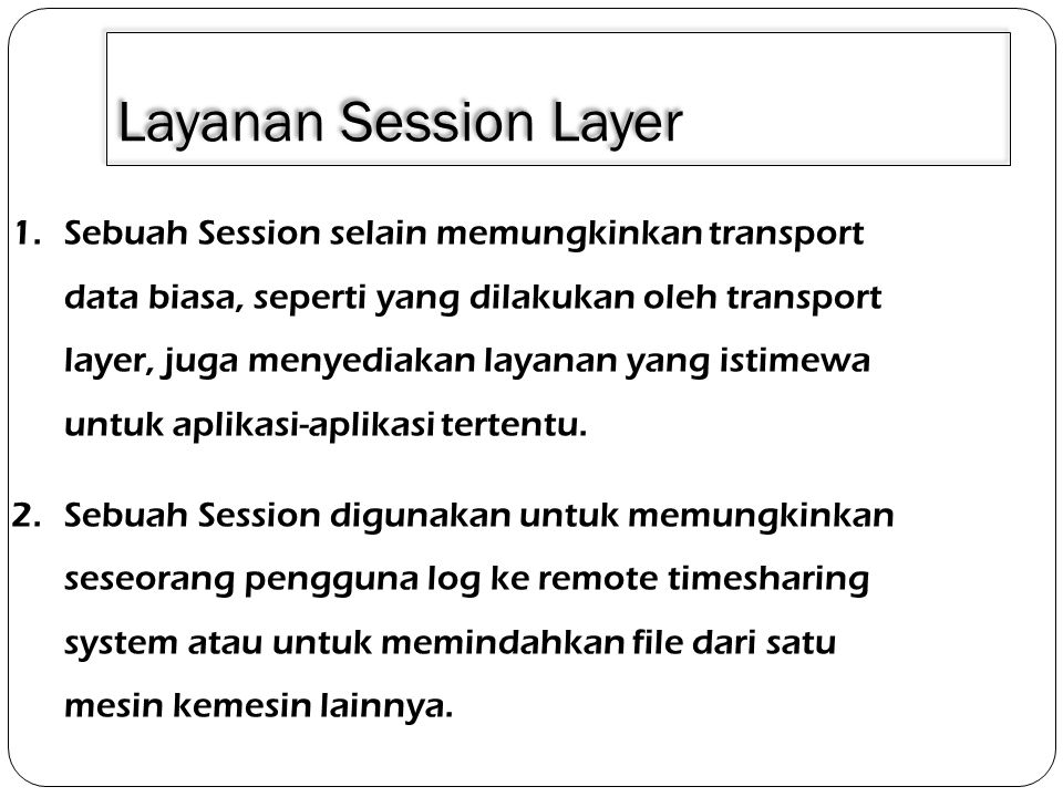 3/30/2011 Layanan Session Layer.