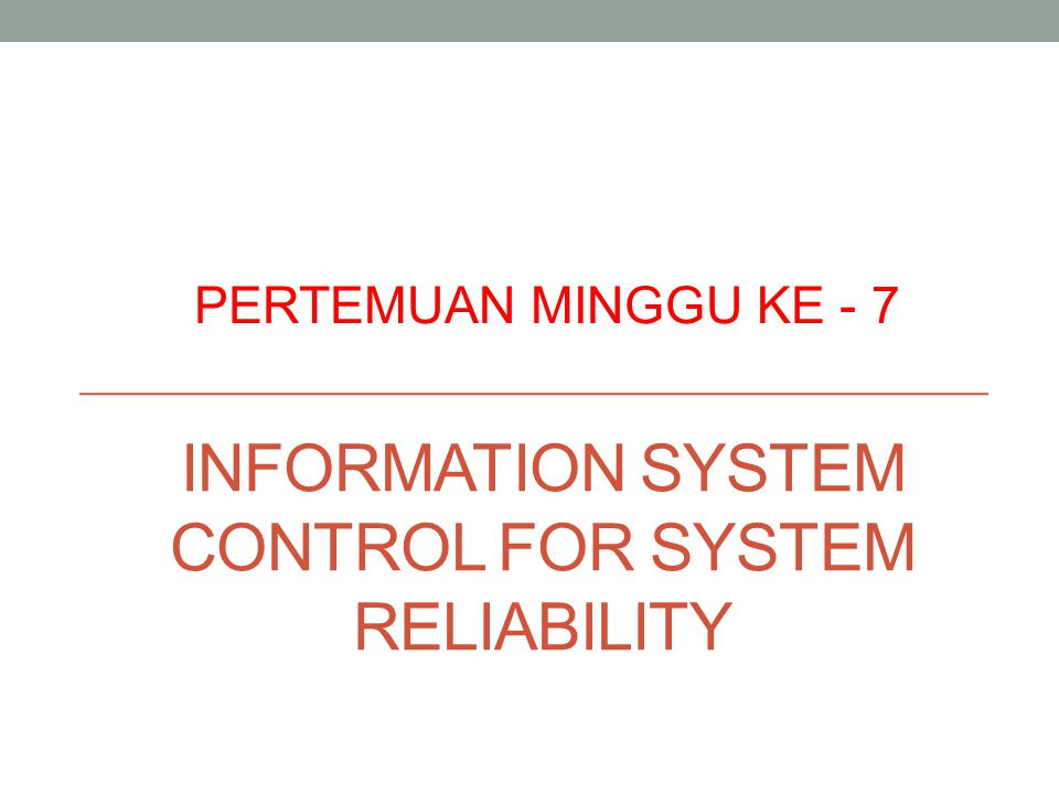 Information system control for system reliability