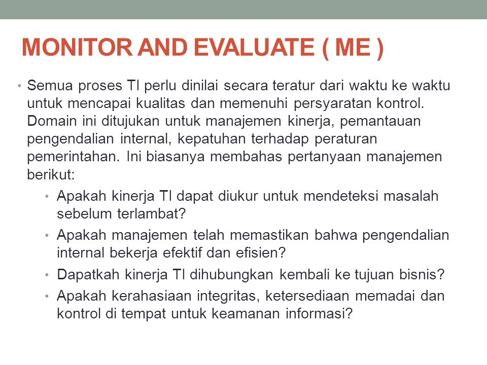 MONITOR AND EVALUATE ( ME )