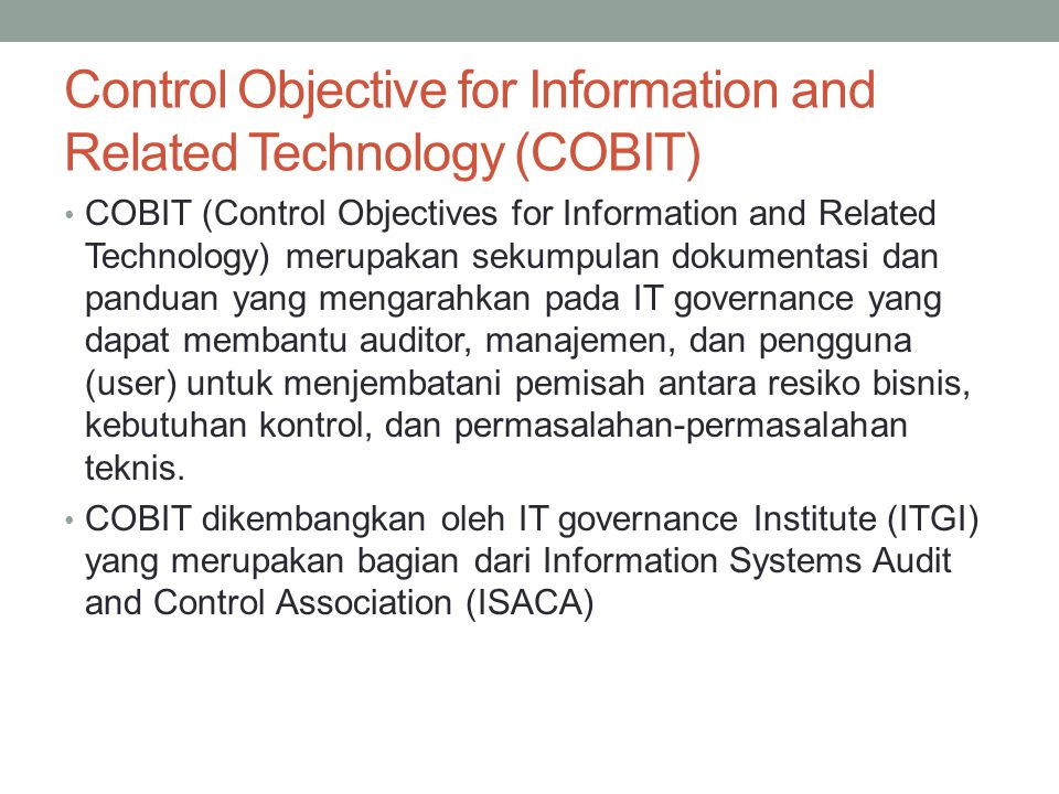 Control Objective for Information and Related Technology (COBIT)