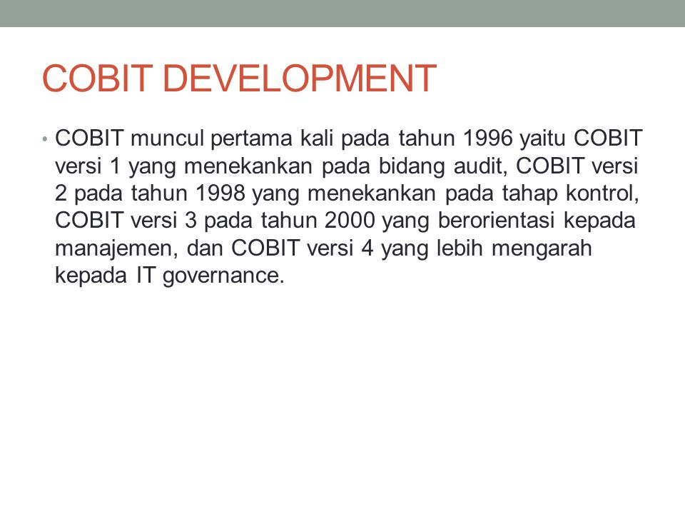 COBIT DEVELOPMENT