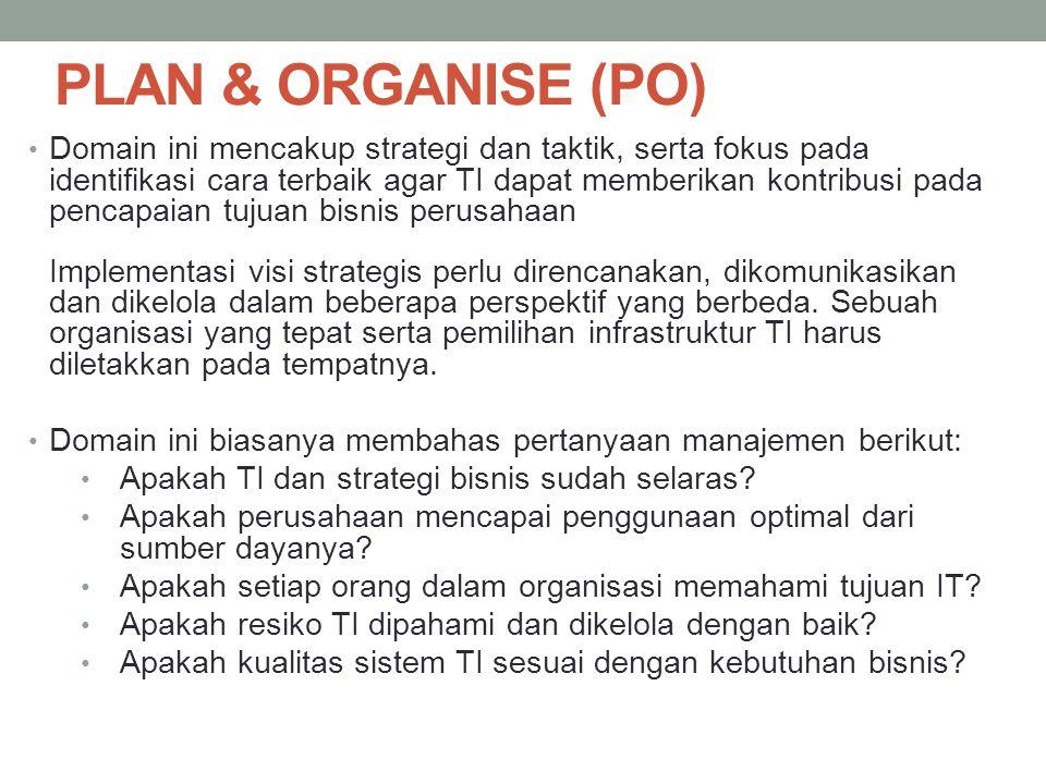 PLAN & ORGANISE (PO)
