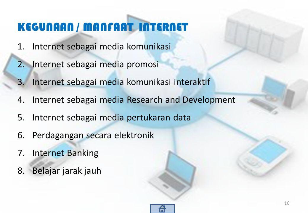 KEGUNAAN / MANFAAT INTERNET