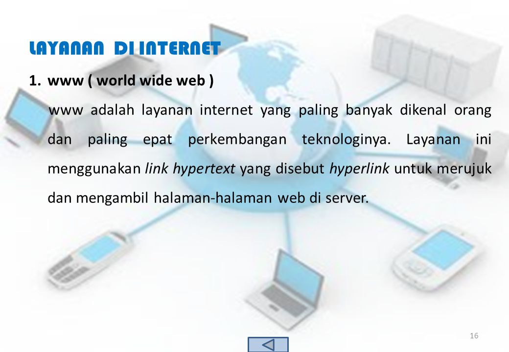 LAYANAN DI INTERNET www ( world wide web )