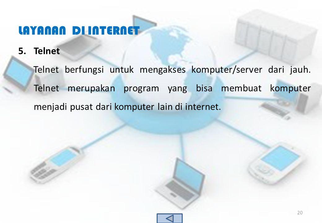 LAYANAN DI INTERNET Telnet
