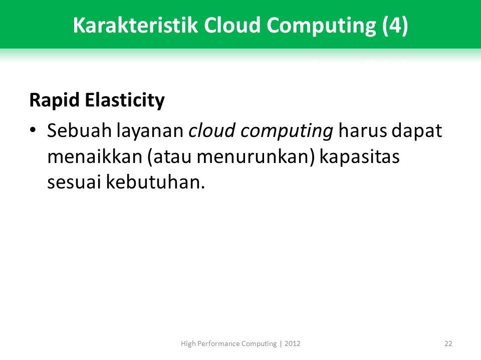 Karakteristik Cloud Computing (4)