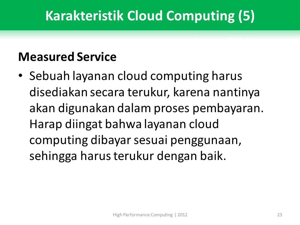 Karakteristik Cloud Computing (5)