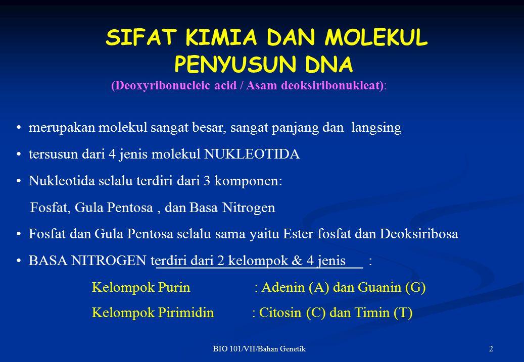 SIFAT KIMIA DAN MOLEKUL PENYUSUN DNA
