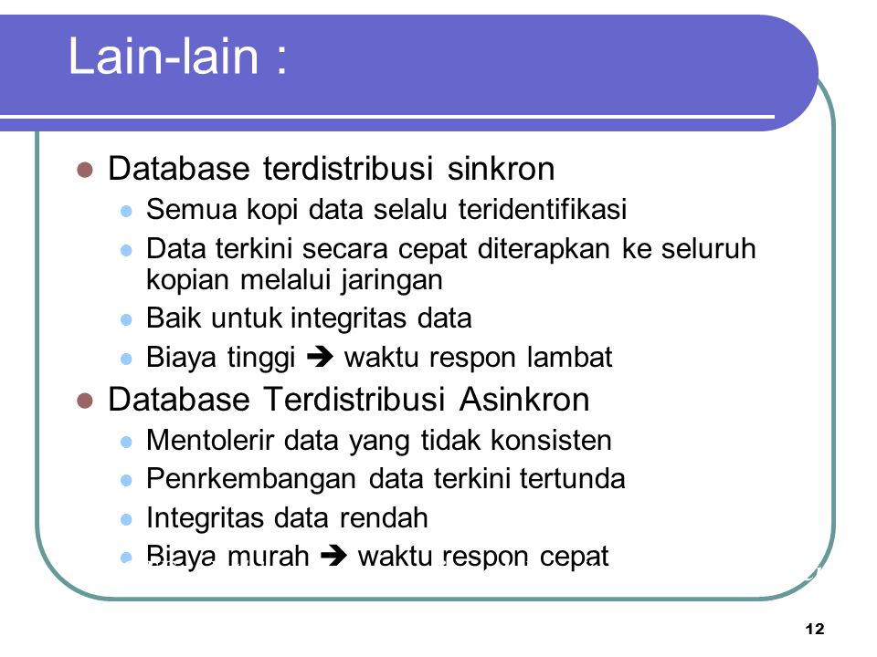 Lain-lain : Database terdistribusi sinkron