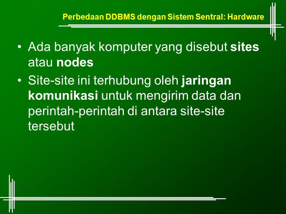 Perbedaan DDBMS dengan Sistem Sentral: Hardware