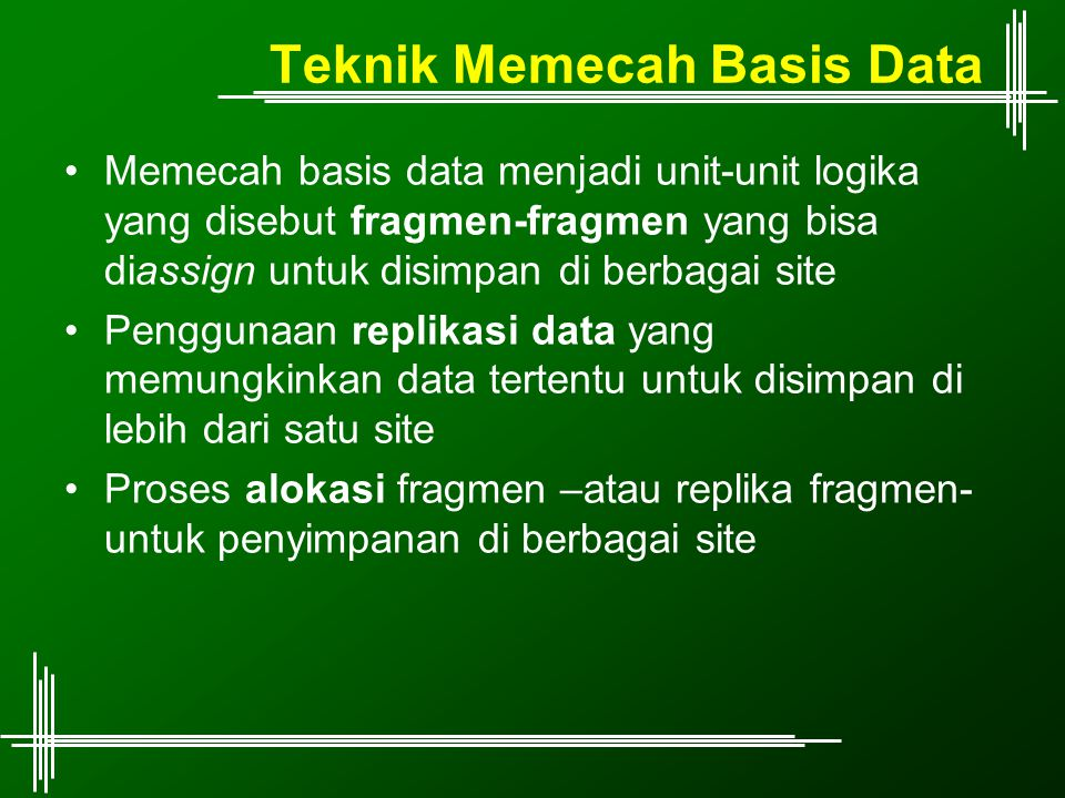 Teknik Memecah Basis Data