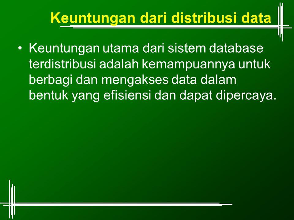 Keuntungan dari distribusi data