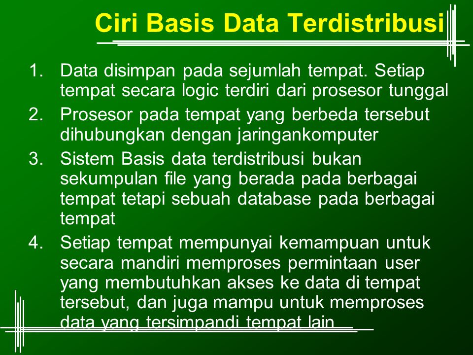 Ciri Basis Data Terdistribusi