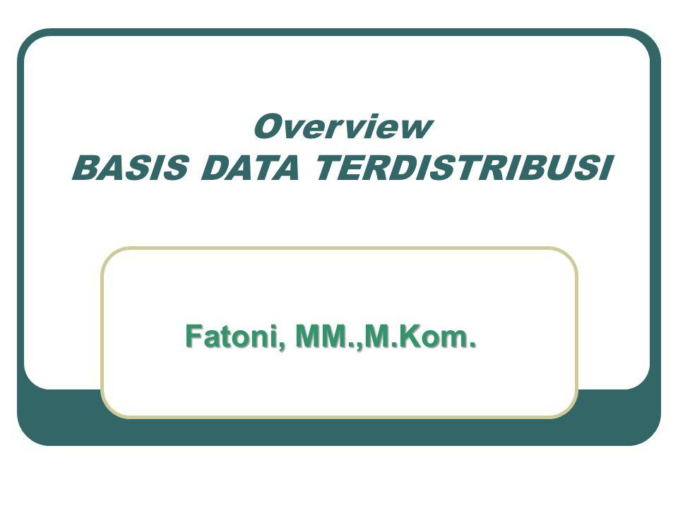 Overview BASIS DATA TERDISTRIBUSI