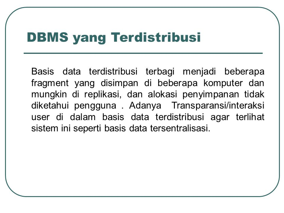 DBMS yang Terdistribusi