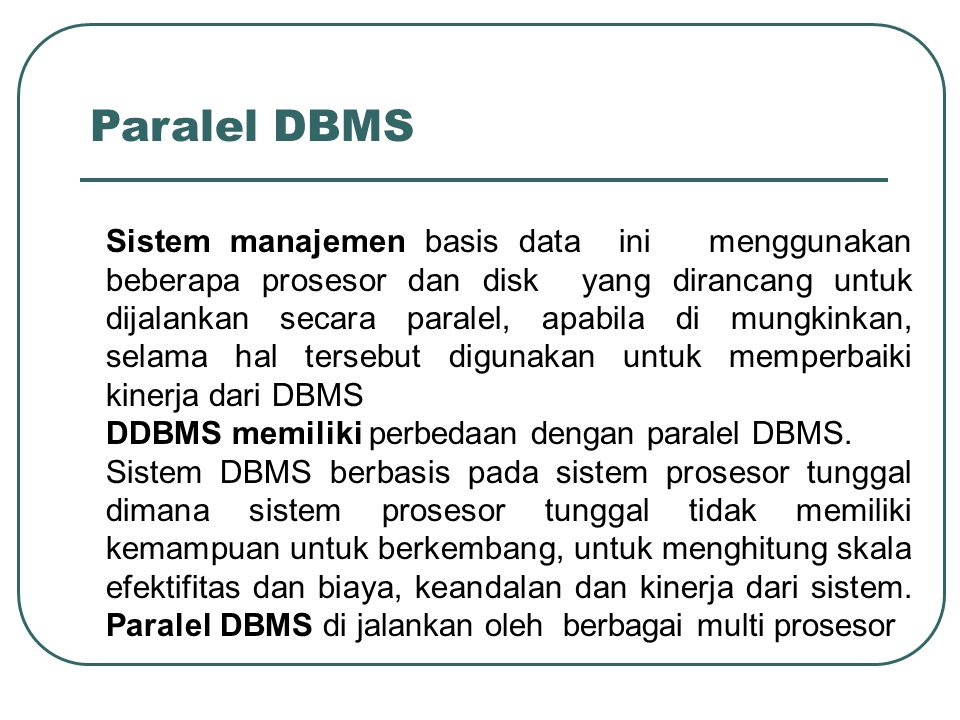 Paralel DBMS