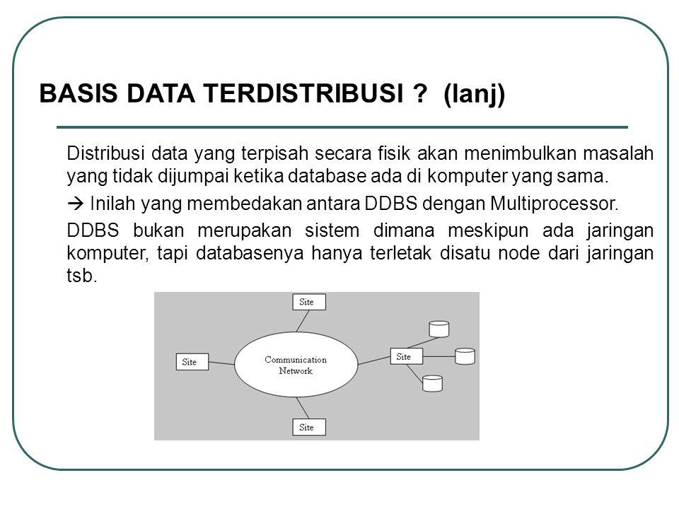 BASIS DATA TERDISTRIBUSI (lanj)