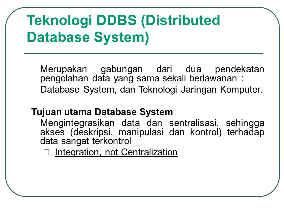 Teknologi DDBS (Distributed Database System)